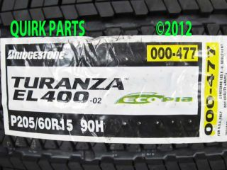 Turanza EL400 02 P205 60R15 90H Tire Kia Sedona Genuine New