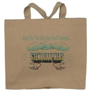And On The 8th Day God Created STENOGRAPHERS Totebag